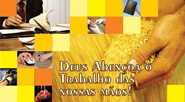 DEUS ABENÇOA O TRABALHO DE NOSSAS MÃOS