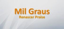 Renascer Praise – 1000 Graus