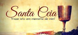 Santa Ceia de Março – Domingo 08/03/2020