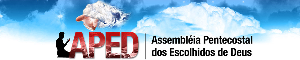 APED – Assembleia Pentecostal dos Escolhidos de Deus